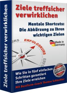 Ziele treffsicher verwirklichen mit Mentaltraining von Thomas Schlechter