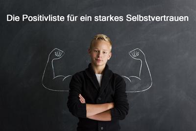 Die Positivliste für ein starkes Selbstbewusstsein