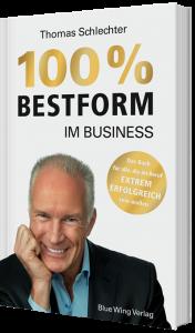 Das neue Buch von Thomas Schlechter - 100% Bestform im Business