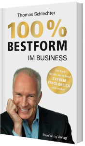 100% Bestform im Businessvon Thomas Schlechter