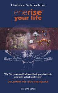 enerise® your life - Mentale Stärke trainieren