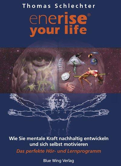 Die perfekte Selbstmotivation - Mentales Trainig zur Selbstmotivation
