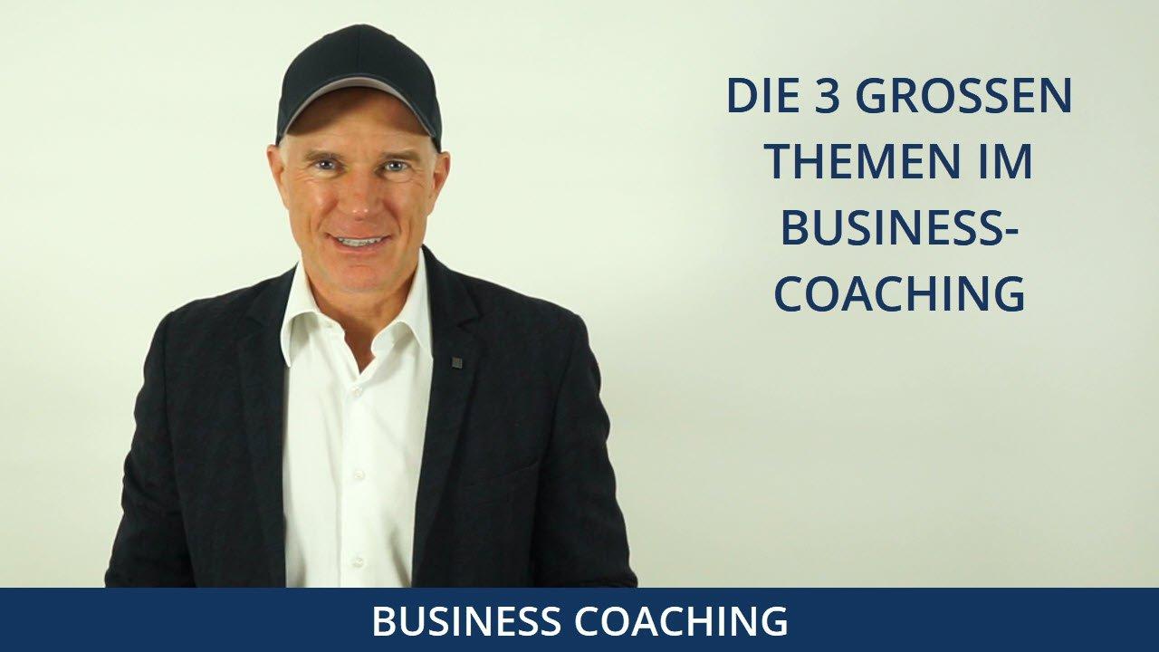 Die drei großen Themen im Business Coaching - Thomas Schlechter